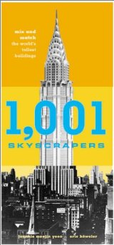 1,001 Skyscrapers: Mix and Match the World's Tallest Buildings