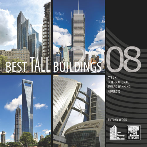 Best Tall Buildings 2008: CTBUH International Award Winning Projects