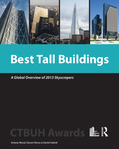 Best Tall Buildings: A Global Overview of 2013 Skyscrapers