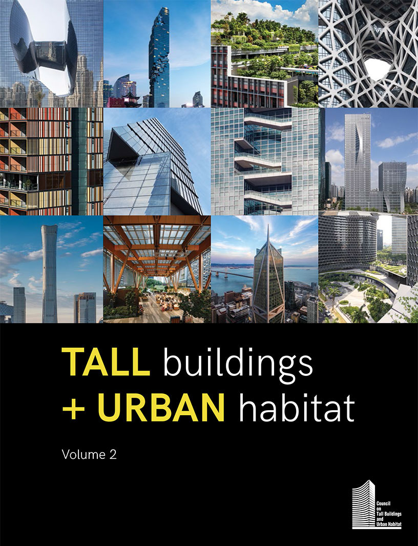 Tall Buildings + Urban Habitat (Vol. 2)