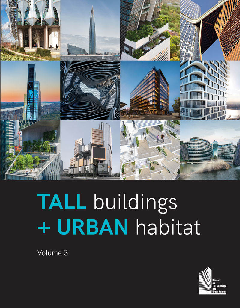 Tall Buildings + Urban Habitat (Vol. 3)