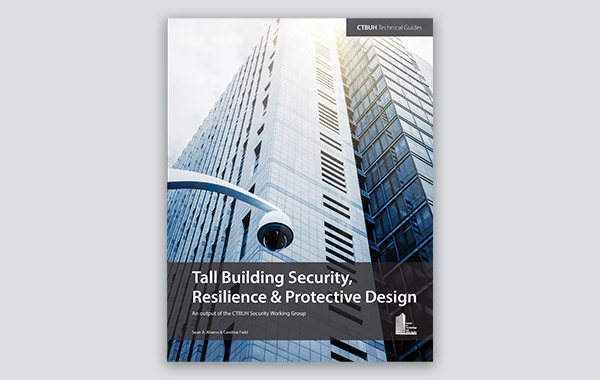 Now Available: Tall Building Security Technical Guide
